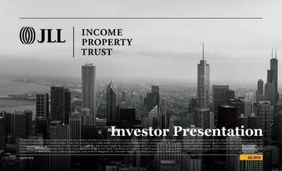1019 Jll Income Property Trust Presentation Q3 2019